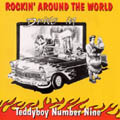 Teddyboy Number 9 - Rockin Around The World-0