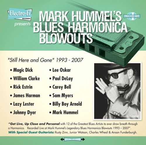 """Mark Hummel's Blues Harmonica Blowouts """"Still Here and Gone-0"""