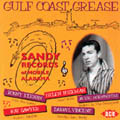 Gulf Coast Grease-The Sandy Records Story Vol 1-0