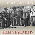 Sleepy Eyed John-0