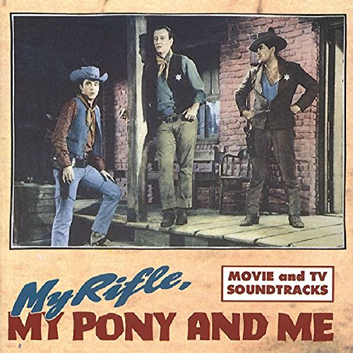 My Rifle, My Pony And Me (Themes from TV & Film) -0