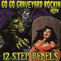 Go Go Graveyard Rockin` With-0