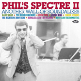 Phil`s Spectre 2: Another Wall Of Soundalikes-0