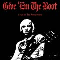 Give `Em The Boot DVD-0
