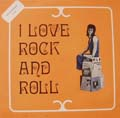 I Love Rock And Roll-0