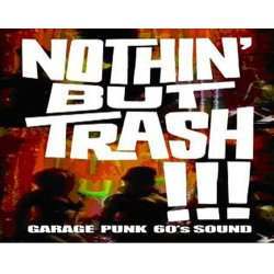 Nothin` But Trash-0