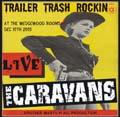 Trailer Trash Rockin` - Live-0