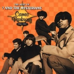 The Best of ? & the Mysterians: Cameo Parkway 1966-1967-0