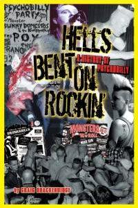 Hells Bent On Rockin : A History of Psychobilly-0