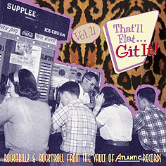 That`ll Flat Git It Vol 21 - Rockabilly & Rock `n` Roll From The Vault Of Atlantic Records-0
