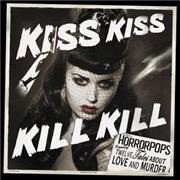 Kiss Kiss Kill Kill + 1 bonus track -0