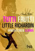 Tutti Frutti - Little Richardin ihmeellinen elämä-0