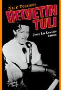 Helvetin tuli - Jerry Lee Lewisin tarina-0