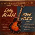 Country And Western Hits Made Famous By Eddy Arnold & Webb Pierce-0