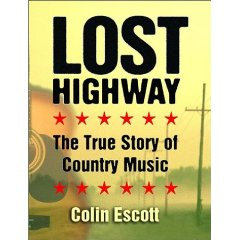 Lost Highway: The True Story of Country Music (Hardcover)-0