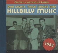 Country & Western Hit Parade 1955 - Dim Lights, Thick Smoke And Hillbilly Music-0