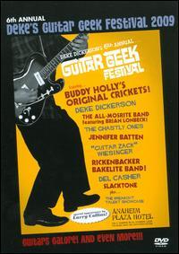 6th Annual Deke`s Guitar Geek Festival 2009 DVD-0