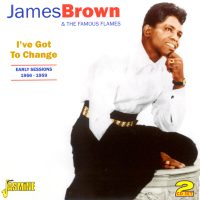 I`ve Got To Change 2CD -Early Sessions 1956-1959-0