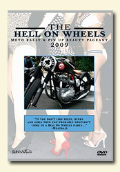 Hell On Wheels Motorcycle Rally & Pinup Beauty Pageant 2009-0