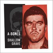 Shallow Grave/Rockin` Satellite-0