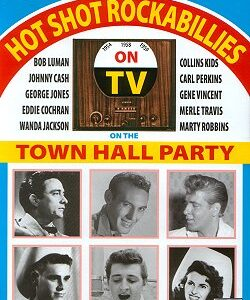 Hot Shot Rockabillies On The Town Hall Party 1954-1959 DVD-0