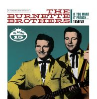 The Burnette Brothers 2CD-If You Want It Enough...1956-1959-0