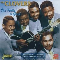 The Feelin' Is Good 2CD -The Clovers In Clover LP plus bonus-0