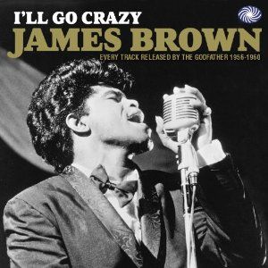 I´ll Go Crazy (1956-1960) 2CD-0