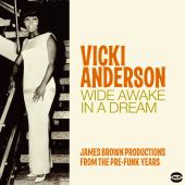 Wide Awake In A Dream: James Brown Productions From The Pre-Funk Years-0