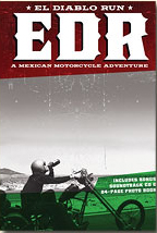 El Diablo Run: A Mexican Motorcycle Adventure DVD + CD-0