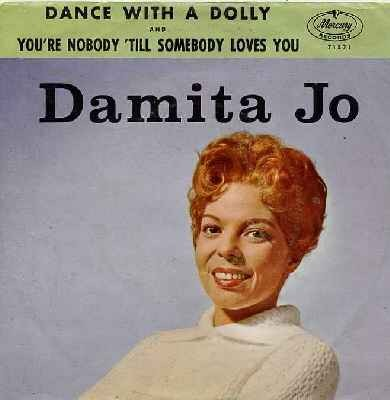 Dance With A Dolly/You`re Nobody Till Somebody Loves You-0
