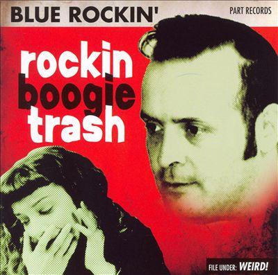 Rockin Boogie Trash-0