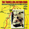 The Traveling Record Man -Historic Down South Recording Trips Of Joe Bihari & Ike Turner-0