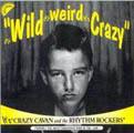 It`s Wild, It`s Weird,It`s Crazy-0