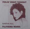 Feelin Right Tonight/ Fujiama Mama-0