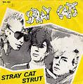 Stray Cat Strut/ Drink that bottle down-0