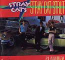 Stray Cat Strut / You Don`t Believe Me-0