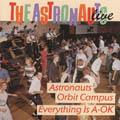 Live-Everything´s A-OK / Astronauts Orbit Campus-0