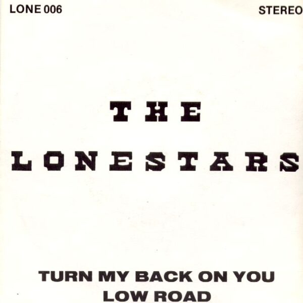 Turn My Back On You / Low Road-0