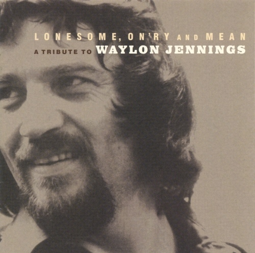 Lonesome, On`ry And Mean-A Tribute To Waylon Jennings-0