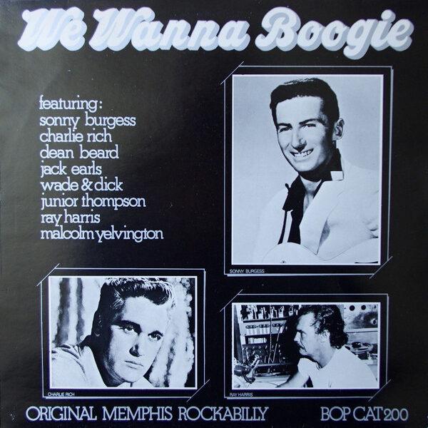 We Wanna Boogie - Original Memphis Rockabilly-0