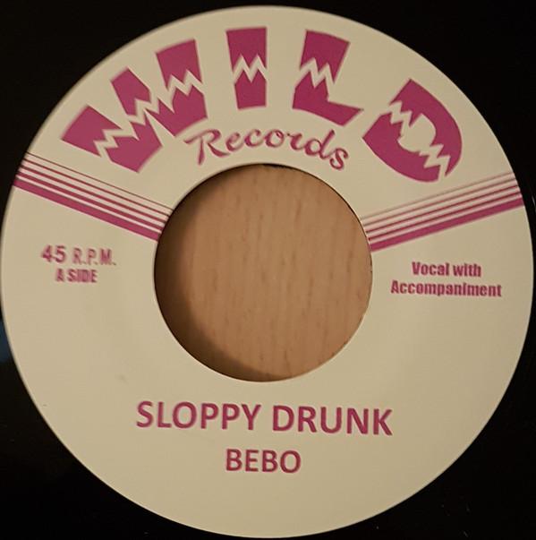 Sloppy Drunk/Just Wanna Love You-0