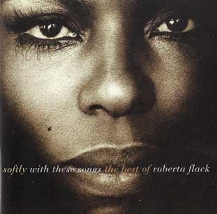 Softly With These Songs - The Best Of Roberta Flack-0
