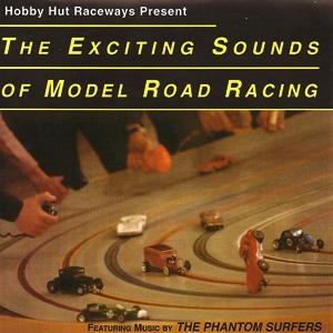 The Exciting Sounds Of Model Road Racing-0