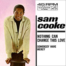 Nothing Can Change This Love / Somebody Have Mercy-0