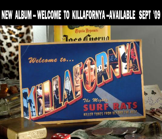 Welcome To...Killafornia!-0