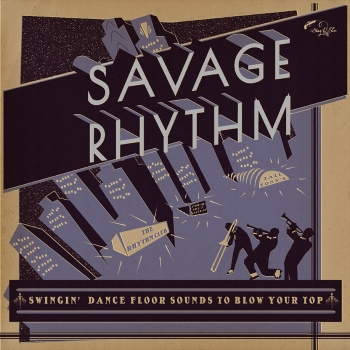 Savage Rhythm - Swingin` Dance Floor Sounds To Blow Your Top 2LP-0
