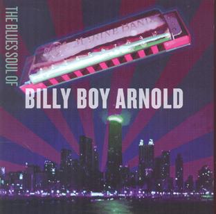 The Blues Soul Of Billy Boy Arnold (Digipak)-0
