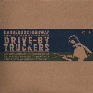 Dangerous Highway - A Tribute To The Songs Of Eddie Hinton Vol. 2-0