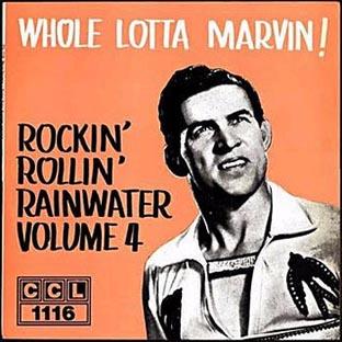 Whole Lotta Marvin! Rockin` Rollin Rainwater Vol 4-0